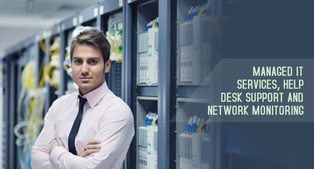 Managed IT services, Help desk support and network monitoring